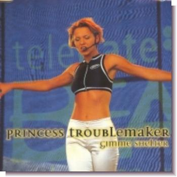"CD 1-DL60100 Princess Troublemaker ""Gimme shelter"""