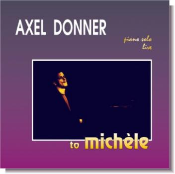 "CD 30020 Axel Donner ""to michèle"