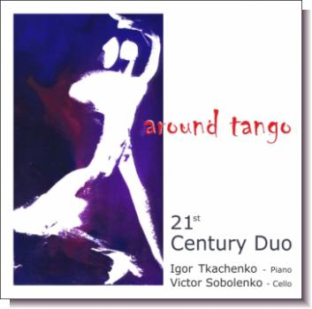 "CD 30480 21th Century Duo ""Around tango"""