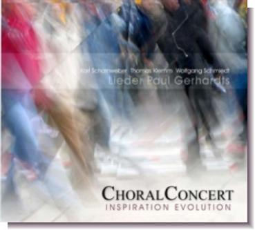 "CD 30610 ChoralConcert ""Inspiration & Evolution"""