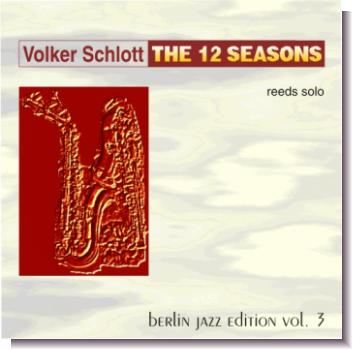 "CD 30030 Volker Schlott ""The 12 Seasons"""