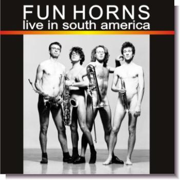 "CD 30060 Fun Horns ""live in south america"""