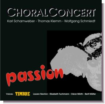 "CD 30160 ChoralConcert & Timbre ""passion"""