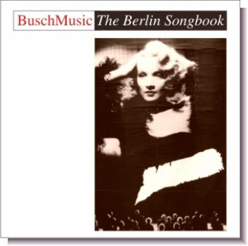 "CD 30240 BuschMusic ""The Berlin Songbook"""