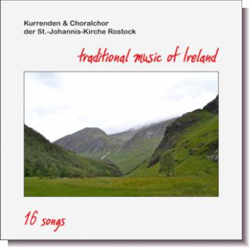 "CD 2-60230 Kurrende und Choralchor der St.- Johannis- Kirche Rostock ""Traditional Music of Ireland - 16 Songs"""